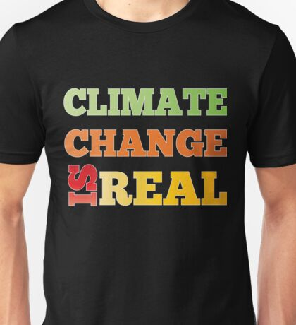 March For Science Washington DC 2017 Climate Change Is Real Shirt Unisex T-Shirt