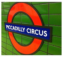 Piccadilly Circus, London Tube Sign by Tony Lupton