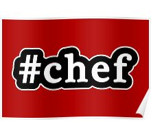 Chef - Hashtag - Black & White Poster
