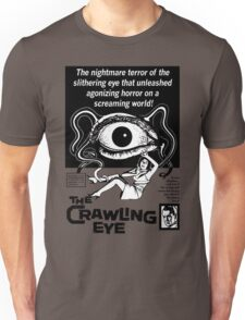 The Crawling Eye (B&W Print) Unisex T-Shirt