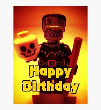 Happy Birthday Frankensteins Monster  Photographic Print