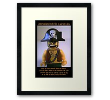 International Talk Like a Pirate Day Greeting Card (September 19th) Framed Print