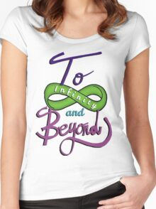 To Infinity and Beyond! Women's Fitted Scoop T-Shirt