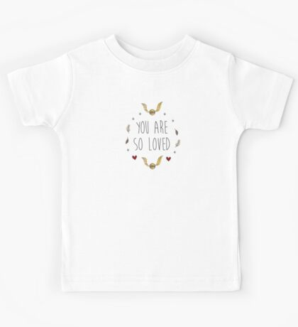 harry potter - you are so loved Kids Tee