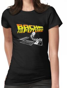 Bach To The Future. Womens Fitted T-Shirt