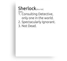 Sherlock defined.  Canvas Print