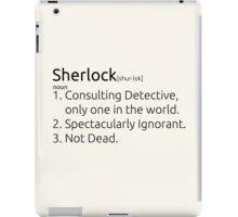 Sherlock defined.  iPad Case/Skin