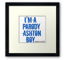 I'm a Parody Ashton Boy Framed Print