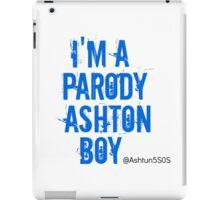 I'm a Parody Ashton Boy iPad Case/Skin