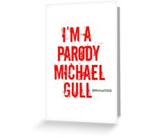 Parody Michael GULL Greeting Card