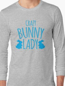 CRAZY Bunny lady Long Sleeve T-Shirt