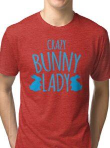CRAZY Bunny lady Tri-blend T-Shirt