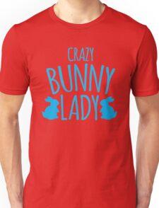 CRAZY Bunny lady Unisex T-Shirt