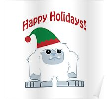 Happy Holidays! Cute Christmas Elf Yeti Poster