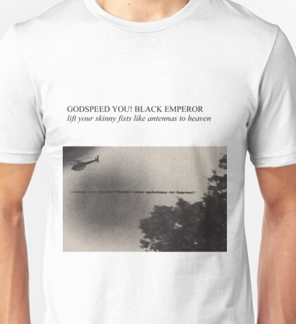 Godspeed You! Black Emperor - Lift Yr. Skinny Fists (Have A Nice Life Style) Unisex T-Shirt