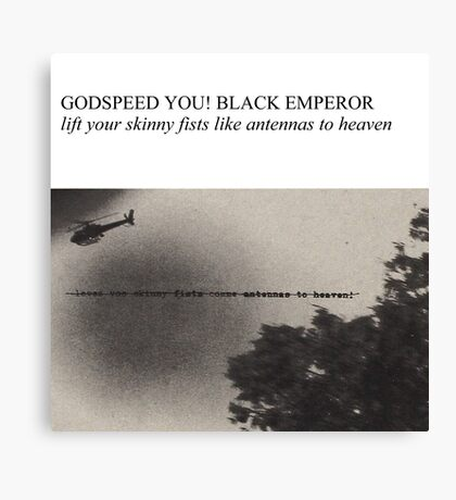 Godspeed You! Black Emperor - Lift Yr. Skinny Fists (Have A Nice Life Style) Canvas Print