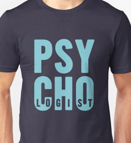 PSYCHOlogist Unisex T-Shirt