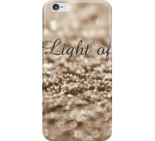 I Am The Light Of The World iPhone Case/Skin