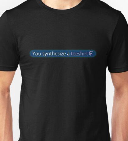 You synthesize a teeshirt Unisex T-Shirt