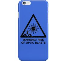 Warning: Risk Of Optic Blasts iPhone Case/Skin
