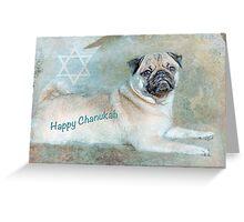 "Pug ""Happy Chanukah"" ~ Greeting Card Greeting Card"