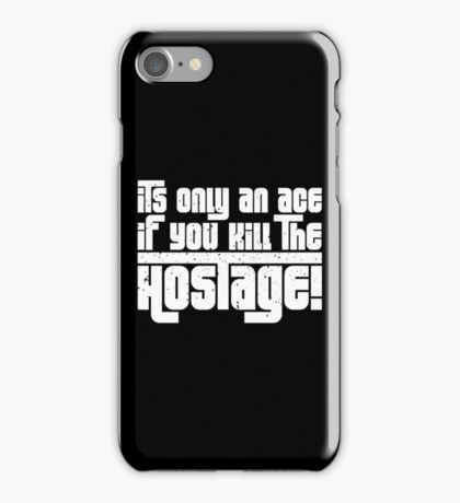 Hostage Ace #1 - White Gritty iPhone Case/Skin