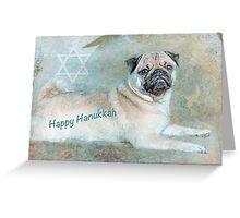 "Pug ""Happy Hanukkah"" ~ Greeting Cards Plus More! Greeting Card"