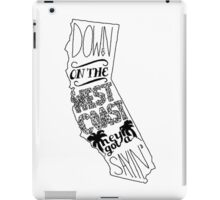 Down On The West Coast... iPad Case/Skin