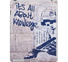 It's all about knowledge iPad Case/Skin