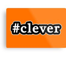 Clever - Hashtag - Black & White Metal Print