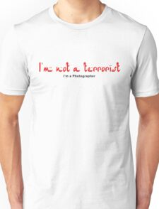Not a Terrorist - Red Unisex T-Shirt