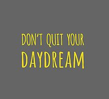 Don't Quit Your Daydream in Yellow/Gray by mallorybottesch