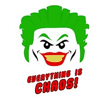 Everything is chaos! Photographic Print