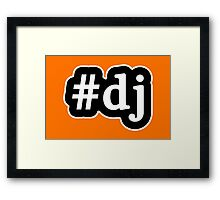 DJ - Hashtag - Black & White Framed Print