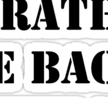 Right Now, I'd Rather Be Back In The '90s - Black Text Sticker