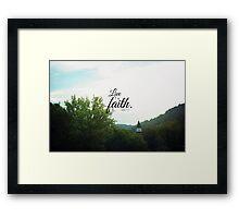 Live by faith Romans  Framed Print