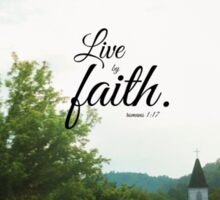 Live by faith Romans  Sticker