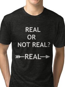 Hunger Games Real or Not Real Tri-blend T-Shirt