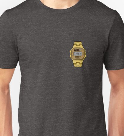 Wrist ICED out  Unisex T-Shirt