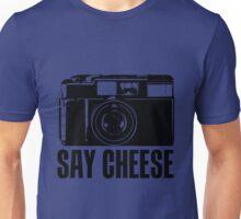 SAY CHEESE Unisex T-Shirt