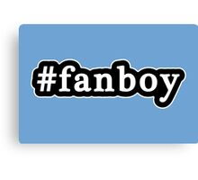 Fanboy - Hashtag - Black & White Canvas Print