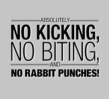 Absolutely NO BITING, NO KICKING, and no RABBIT PUNCHES!!! by ShubhangiK