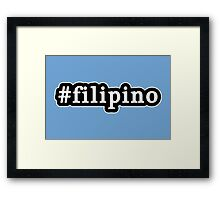 Filipino - Hashtag - Black & White Framed Print