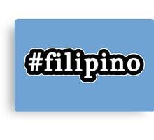 Filipino - Hashtag - Black & White Canvas Print