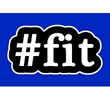 Fit - Hashtag - Black & White Photographic Print