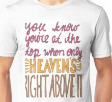 Right Above It Unisex T-Shirt