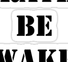 Right Now, I'd Rather Be Wake Boarding - Black Text Sticker