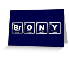 Brony - Periodic Table Greeting Card