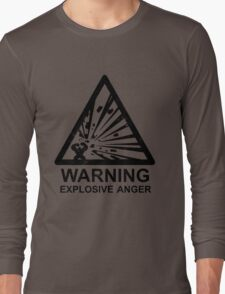 Warning: Explosive Anger Long Sleeve T-Shirt