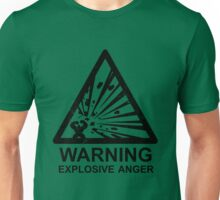 Warning: Explosive Anger Unisex T-Shirt